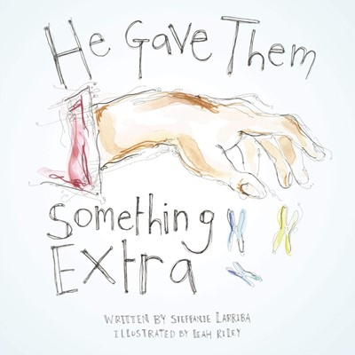 He Gave Them Something Extra (Paperback)