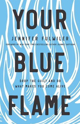 Your Blue Flame (Hard Cover)