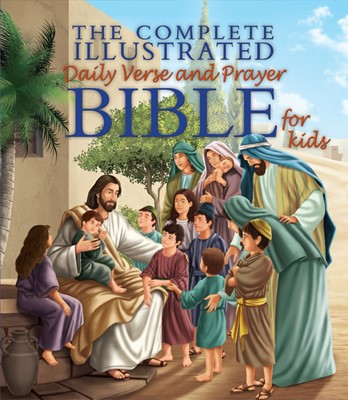 The Complete Illustrated Daily Verse and Prayer Bible (Hard Cover)