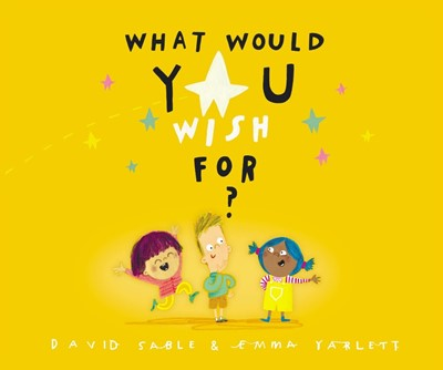 What Would You Wish For? (Hard Cover)