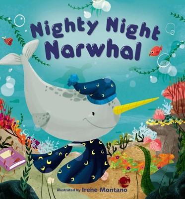 Nighty Night Narwhal (Board Book)