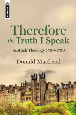 Therefore the Truth I Speak (Hard Cover)
