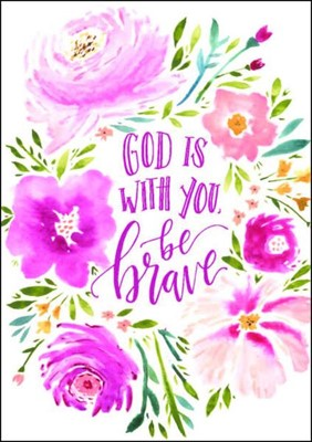 God is With You, Be Brave A4 Print (General Merchandise)