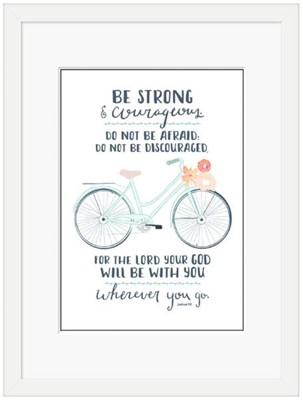 Be Strong (Bicycle) Framed Print (10x8) (General Merchandise)