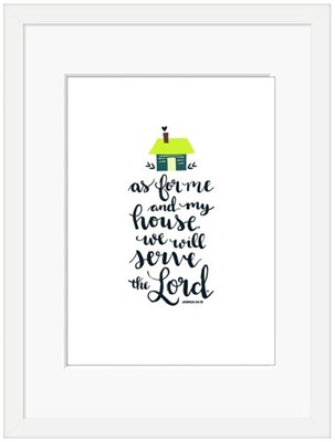 As For Me and My House Framed Print (6x4) (General Merchandise)