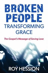 Broken People Transforming Grace