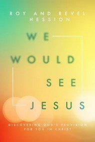 We Would See Jesus