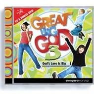 Great Big God 3: God's Love Is Big CD
