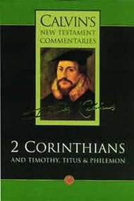 2 Corinthians, Timothy, Titus and Philemon