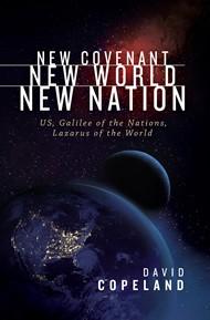 New Covenant, New World, New Nation