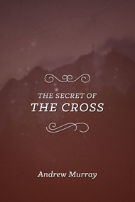 The Secret of the Cross