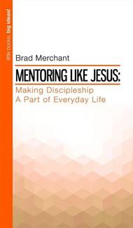 Mentoring Like Jesus