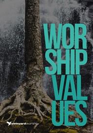 Vineyard Values: Worship Values