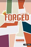 Forged: Faith Refined, Volume 6 Preteen Discipleship Guide (Spiral Bound)