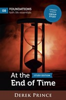 At the End of Time Study Edition