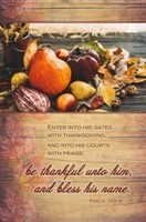 Enter Into His Gates With Thanksgiving Bulletin (100 pack) (Bulletin)