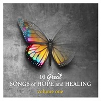 16 Great Songs of Hope and Healing Volume 1 CD