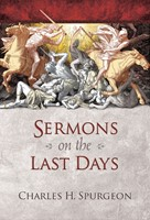 Sermons on the Last Days (Hard Cover)