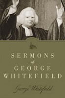 Sermons of George Whitefield (Hard Cover)
