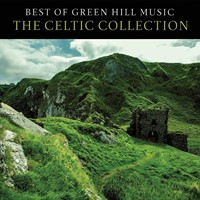 Best of Green Hill: The Celtic Collection CD