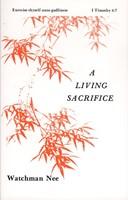 Living Sacrifice, A