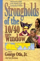 Strongholds of the 10/40 Window (Paperback)