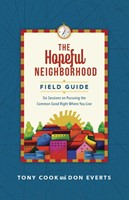 The Hopeful Neighborhood Field Guide (Paperback)