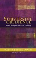 Subversive Obedience (Paperback)