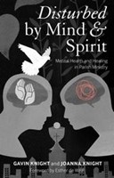 Disturbed by Mind and Spirit (Paperback)