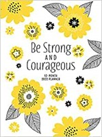 2022 12 Month Planner: Be Strong and Courageous