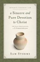 Sincere And Pure Devotion To Christ Volume 2, A