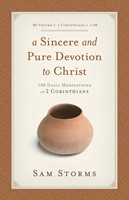 Sincere And Pure Devotion To Christ Volume 1, A