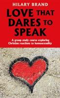 Love That Dares To Speak
