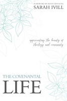 The Covenantal Life