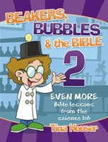 Beakers, Bubbles & the Bible 2