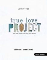 True Love Project Leader Guide (Paperback)