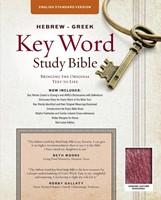 The ESV Hebrew-Greek Key Word Study Bible Burgundy