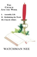 The Church And The Work 3 Volume Set