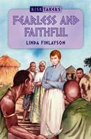 Fearless And Faithful