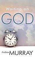 Waiting On God (Mass Market)
