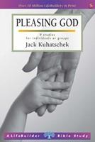 Lifebuilder: Pleasing God