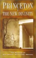 Princeton V The New Divinity