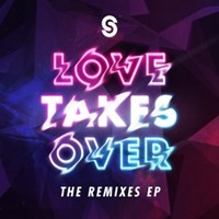 Love Takes Over Remix CD