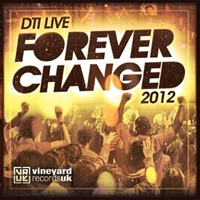 Forever Changed (DTI Live 2012) CD