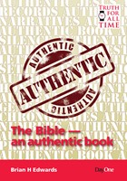 The Bible An Authentic Book