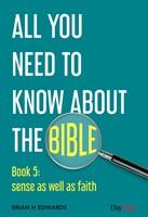 AYN: Book 5 Sense As Well As Faith