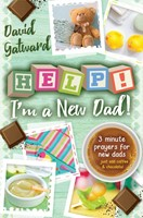 Help! I'm A New Dad!