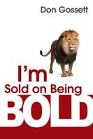 Im Sold On Being Bold (Mass Market)
