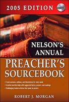Nelson's 2005 Preacher's Source
