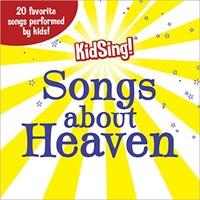 Kidsing! Songs About Heaven